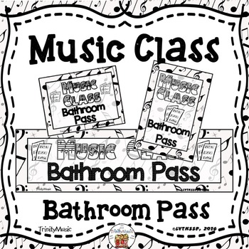 Music Class Bathroom Pass (with Editable PDF)