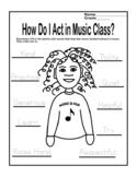 "Music Class-Behavior Worksheet ""How Do I Act in Music Class?"""