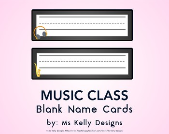 Music Class Blank Name Cards