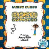 Music Class Brag Stickers - Positive Behavior Incentives