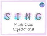 Music Class/Choir Expectations