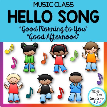 "Music Class Hello Song: ""Good Morning To You"" (Afternoon) Video Mp3"