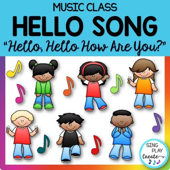 """Music Class Hello Song: """"Hello, Hello How Are You?"""" Video Mp3 Tracks"""