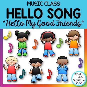 "Music Class Hello Song: ""Hello My Good Friends"" Video, Mp3 Tracks"