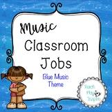 Music Class Jobs - Blue Music Theme