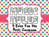 Music Class Rules - 5 Rules for the Music Classroom