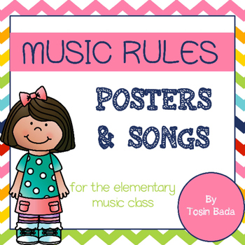 Music Class Rules- Rules and Songs