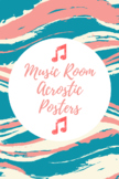 Music Classroom Acrostic Posters