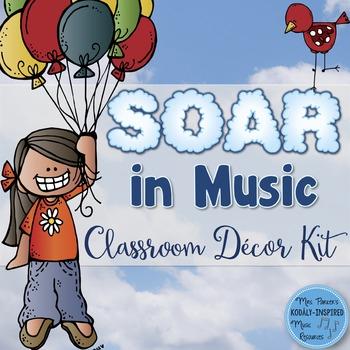 Music Classroom Decor Kit: Soar in Music