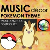 Music Classroom Decor: Pokemon Themed Music Symbols Posters