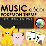 Music Classroom Decor: Pokemon Themed Notes and Rests Posters