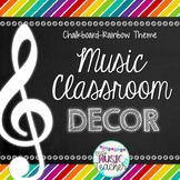 Music Classroom Decorations (BUNDLE): Chalkboard Rainbow Theme