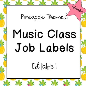Music Classroom Job Labels (Pineapple Theme)