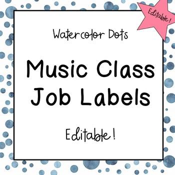 Music Classroom Job Labels (Watercolor Dots)