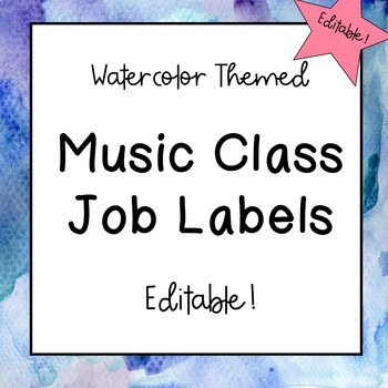 Music Classroom Job Labels (Watercolor Theme)