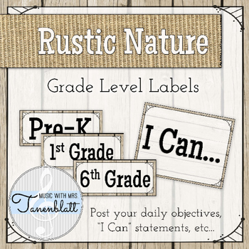 Music Classroom Objectives Grade Labels: Rustic Nature Theme