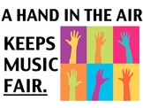 Music Classroom Poster - A hand in the air makes music fair!