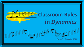 Music Classroom Rules in Dynamics