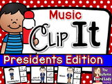Music Clip It - Presidents Edition
