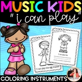 """Musical Instrument Coloring Sheets {Music Kids """"I Can Play""""}"""