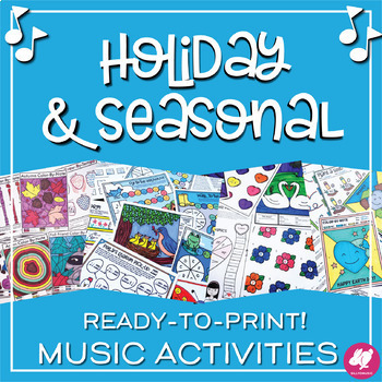 Seasonal Music Worksheets Growing Bundle: Holidays for the Whole School Year!