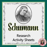 Music Composer: Schumann Music Composer Study and Worksheets