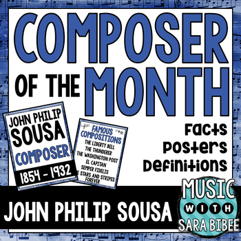 Music Composer of the Month: John Philip Sousa Bulletin Board Pack