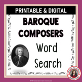 Music Word Search: Composers of the Baroque Era: Music Composers