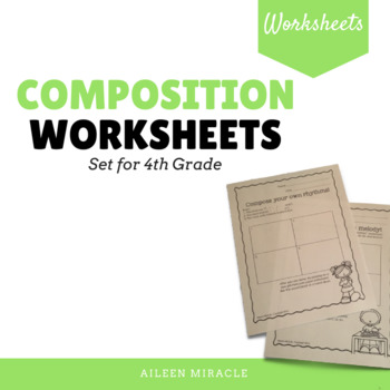 Music Composition Worksheets {Fourth Grade}