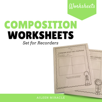 Music Composition Worksheets {Recorder}