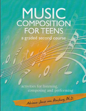 Music Composition for Teens - a graded second course