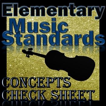 Elementary Music Standards - Concepts Checksheet K-4