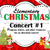 Elementary Music Christmas Concert #1: Program, letters, lyrics, and more!