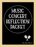 Music Concert Reflection Packet