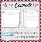 Music Connects Us: Advocacy writing prompts
