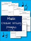 Music Creative Writing Prompts -Cross Curriculum