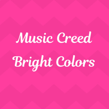 Music Creed (Bright Colors)