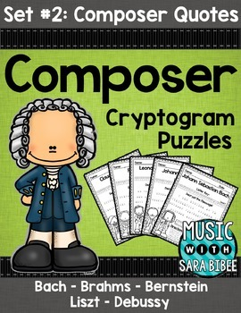 Music Cryptograms- Composer Quotes- Set #2