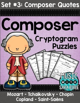 Music Cryptograms- Composer Quotes- Set #3