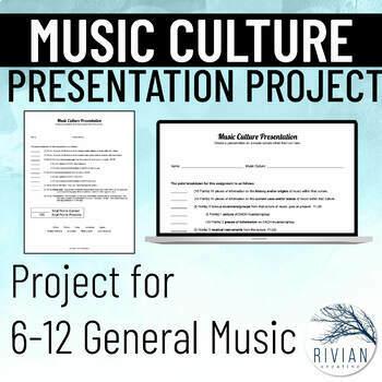 Music Culture Presentation Project