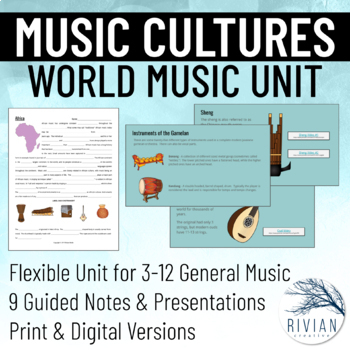 Music Cultures: World Music Unit - Presentations & Guided Notes (Digital/Print)