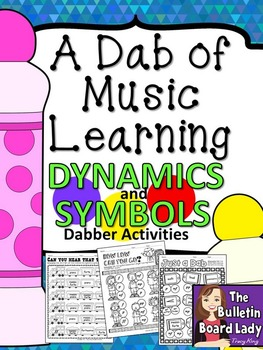 Dabber Activities for Music Class - Dynamics and Symbols