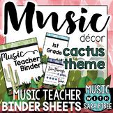 Music Decor: Cactus-Themed Music Teacher Binder Sheets