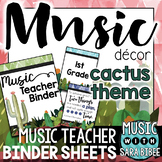 Music Decor: Cactus-Themed Music Teacher Binder Sheets