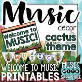 Music Decor: Cactus-Themed Welcome Banner, Posters, & Letters