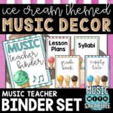 Music Decor: Ice Cream-Themed Music Teacher Binder
