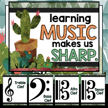 Music Decor: Learning Music Makes Us Sharp! (Cactus-Themed)