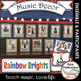 Music Decor - RAINBOW BRIGHTS - Ensemble and Participants Posters