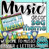 Music Decor: Sea-Themed Welcome Banner, Posters, & Letters