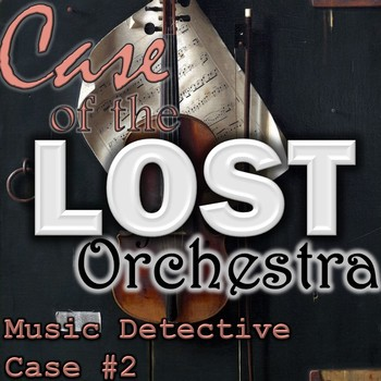 "Music Detective Series #2 ""Case of the Lost Orchestra""- Instruments PowerPoint"